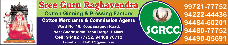 Sree Guru Raghavendra Cotton Ginning & Pressing Factory
