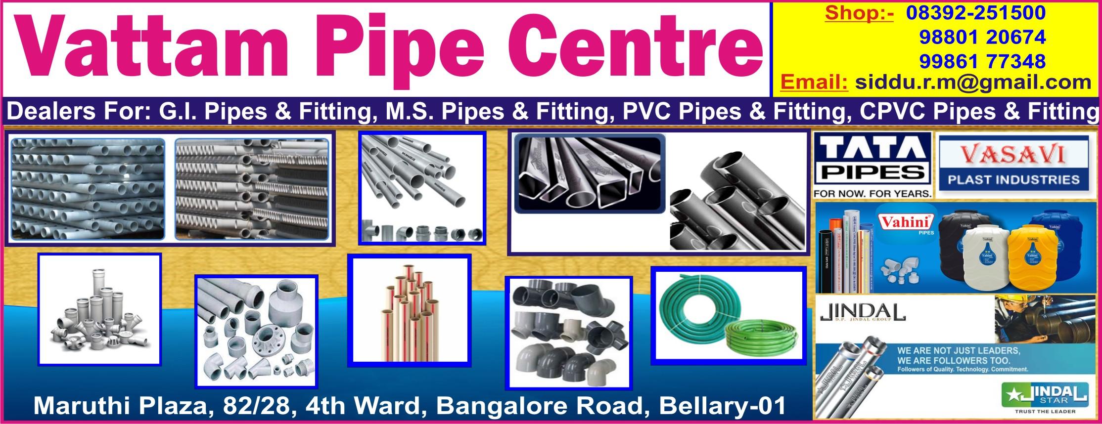 Vattam Pipe Centre