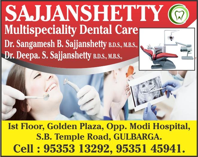 Sajjanshetty Multyspeciality Dental Care