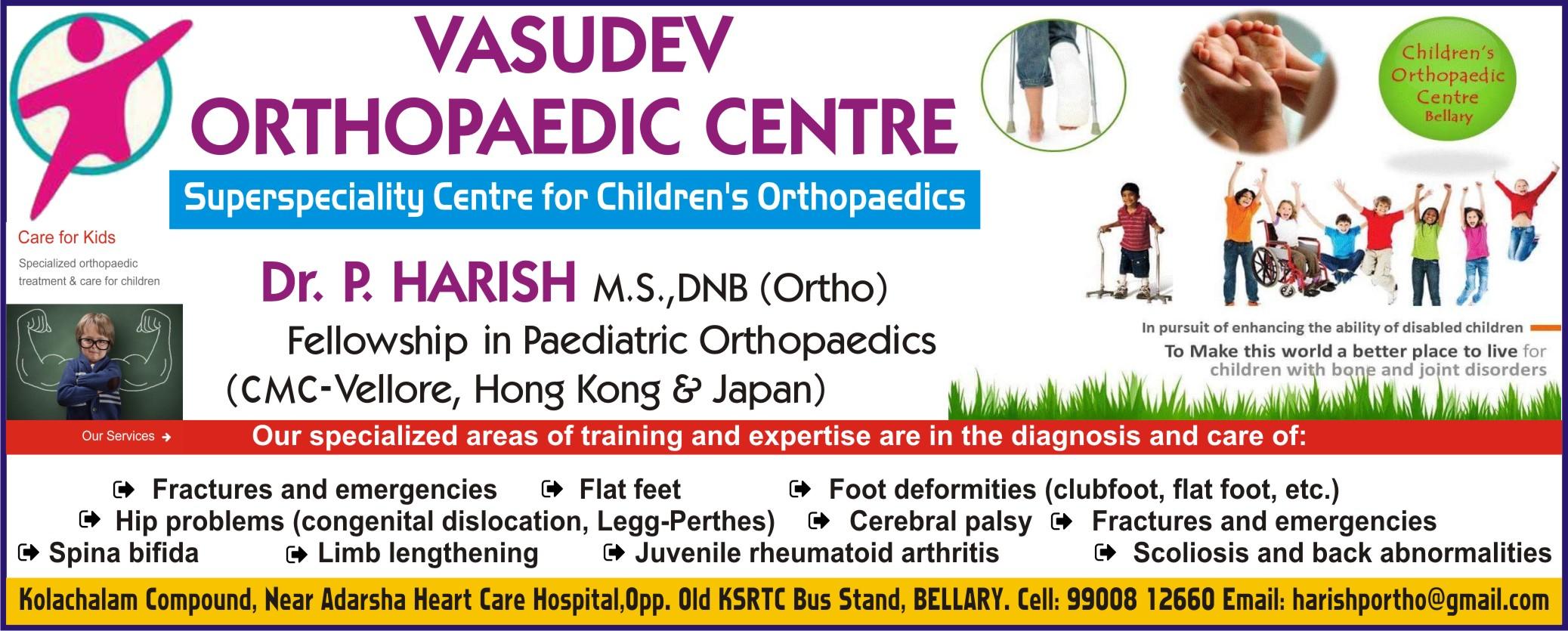 Dr. P. harish Vasudev Orthopaedic Centre