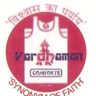 Vardhaman Comfort Pvt. Ltd.